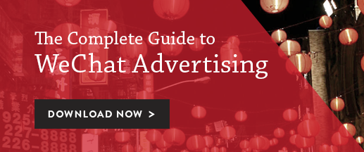 The Complete Guide to WeChat Advertising